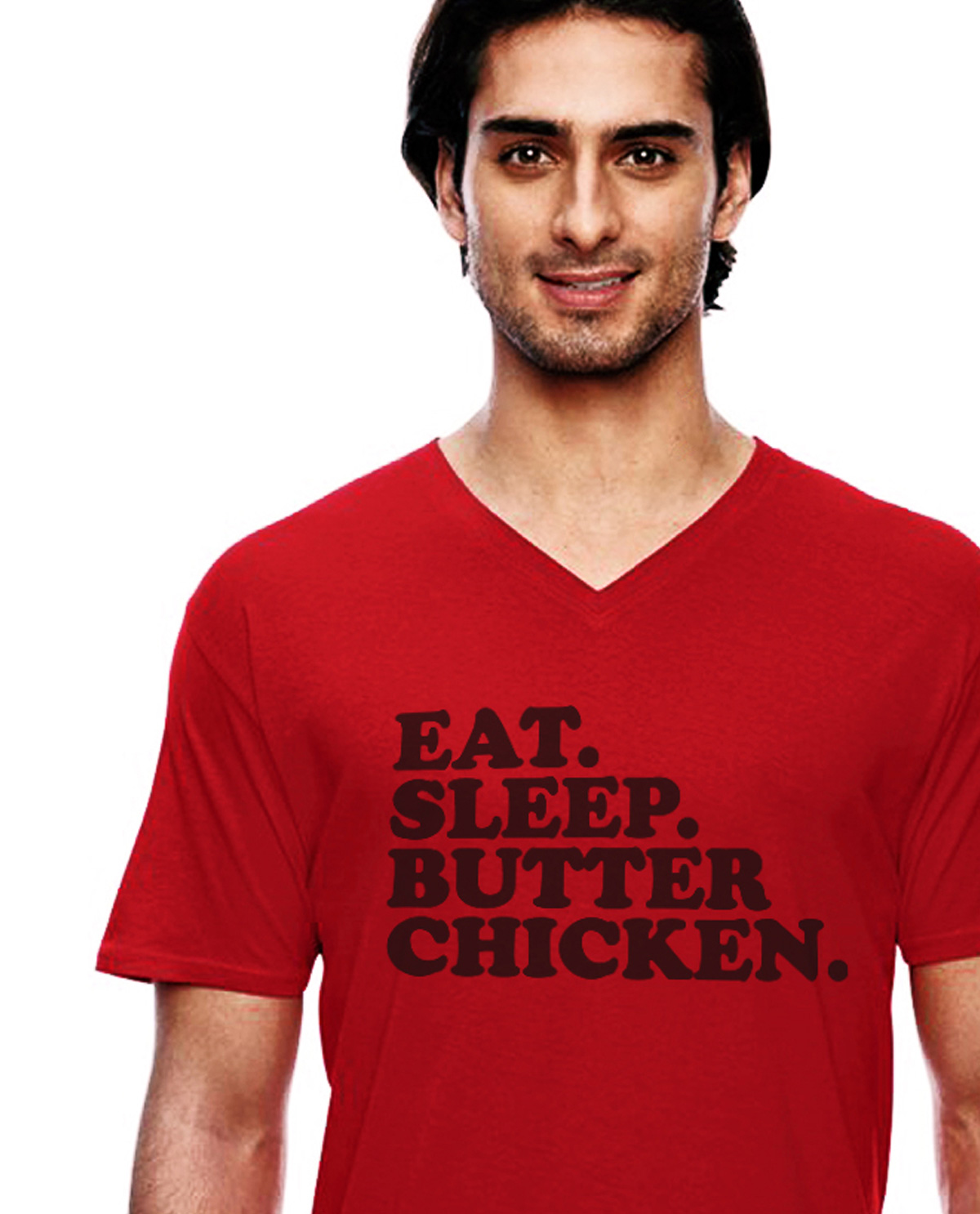 Eat. Sleep. Butter Chicken. Red V Neck graphic design t.shirt being worn by South Asian male model. South Asian Desi Themed Graphic Design t.shirts by Brown Man Clothing Co.